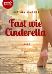 Wagner – Fast wie Cinderella