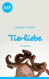 Thomas Kowa – Tierliebe
