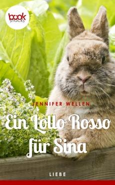 Jennifer Wellen – Ein Lollo Rosso für Sina