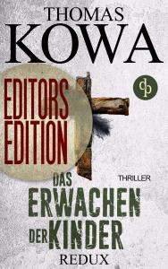 Thomas Kowa – Redux – Editor's Edition