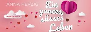Ein ganzes, süßes Leben_website