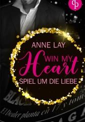 Anne Lay – Win my Heart