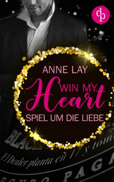 Anne Lay – Win my Heart