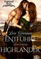 Lois Greiman – Entführt von einem Highlander