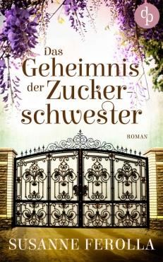 Susanne Ferolla – Das Geheimnis der Zuckerschwester