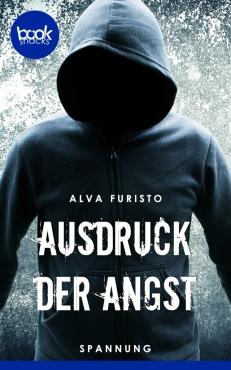 Alva Furisto – Ausdruck der Angst