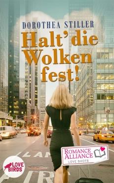 Dorothea Stiller – Halt die Wolken fest!