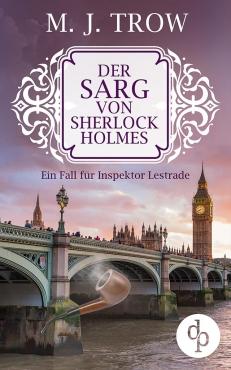 M. J. Trow – Der Sarg von Sherlock Holmes