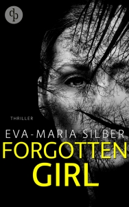 Eva-Maria Silber – Forgotten Girl