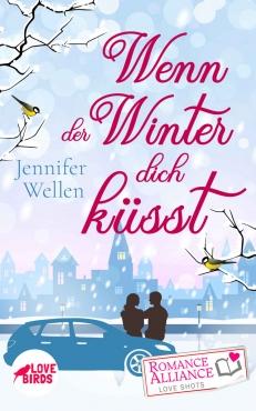 Jennifer Wellen - Wenn der Winter dich küsst