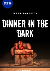 Frank Harnisch - Dinner in the Dark