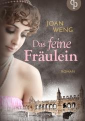 Joan Weng - Das feine Fräulein