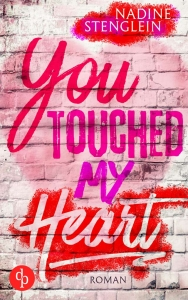 Nadine Stenglein – You touched my Heart