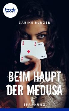 Sabine Bürger - Beim Haupt der Medusa
