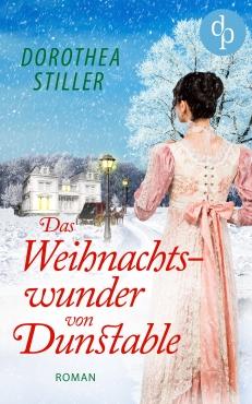 Dorothea Stiller - Das Weihnachtswunder von Dunstable