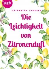 Katharina Lanker – Leichtigkeit von Zitronenduft