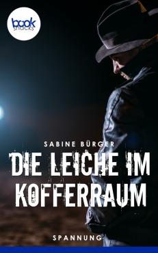 Sabine Bürger – Die Leiche im Kofferraum
