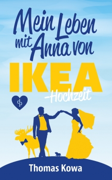 Mein Leben mit Anna von IKEA – Hochzeit