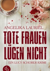 Angelika Lauriel – Tote Frauen lügen nicht